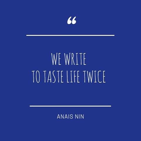 We write to taste life twice  Anas Nin redbugbookshellip