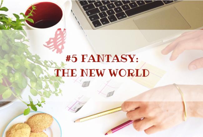 STORY WORLD #5 Fantasy: The New World