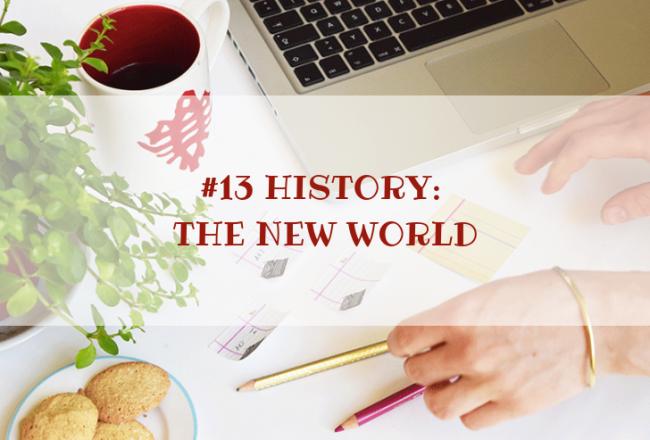 STORY WORLD #13 History: The New World