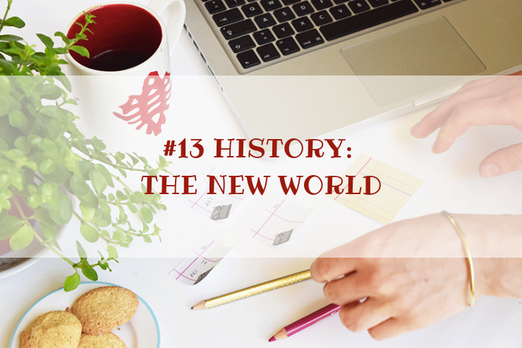 STORY WORLD #13 History: The New World