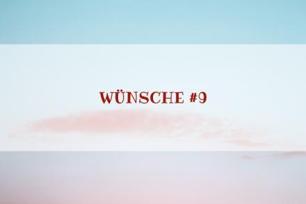 Charakter-Special: Wünsche #9