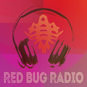 Red Bug Radio Podcast